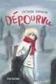Couverture : Dépourvu Victoria Grondin