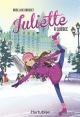 Couverture : Juliette. Juliette à Québec Rose-line Brasset