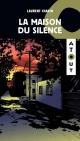Couverture : La maison du silence Laurent Chabin