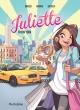Couverture : Juliette à New York Rose-line Brasset, Émilie Decrock, Lisette Morival