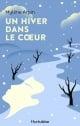 Couverture : Un hiver dans le coeur Mylène Arpin