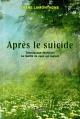 Couverture : Après le suicide Diane Lamontagne