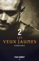 Couverture : Yeux jaunes (Les) T.2: Purgatoire Yvan Godbout