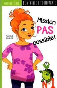 Vignette du livre Mission pas possible! T.1