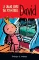 Couverture : Le grand livre des aventures de David François Gravel, Pierre Pratt