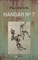 Couverture : Hangar no 7 Paul Mainville
