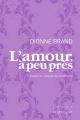 Couverture : L'amour, à peu près Dionne Brand