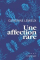 Couverture : Une affection rare Catherine Lemieux