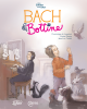 Couverture : Bach et Bottine Dominique De Loppinot, Carine Paquin, Luc Trudel