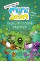 Couverture : Les histoires de Mini-Jean et Mini-Bulle! Oups, on a cloné Martha Alex A.