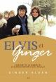 Couverture : Elvis et Ginger Ginger Alden