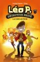 Couverture : Léo P., détective privé T.1 : La disparition  Freg, Carine Paquin