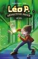 Couverture : Léo P., détective privé T.3 : Le vol  Freg, Carine Paquin