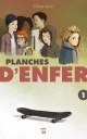 Couverture : Planches d'enfer T.1 : Annabelle 180° Chloé Varin