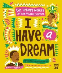 I Have a Dream : 52 icônes noires qui ont marqué l'histoire