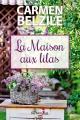 Couverture : La maison aux lilas Carmen Belzile