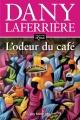 Couverture : L'odeur du café Dany Laferrière