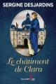 Couverture : Le châtiment de Clara Sergine Desjardins