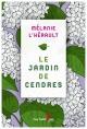 Couverture : Le jardin de cendres Mélanie L'hérault
