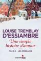 Couverture : Une simple histoire d'amour T.4 : Les embellies Louise Tremblay-d'essiambre