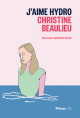 Couverture : J'aime Hydro Mathilde Corbeil, Christine Beaulieu
