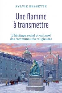 Une flamme à transmettre : l'héritage social et culturel...