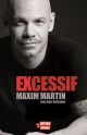 Couverture : Excessif Dany Bouchard, Maxim Martin