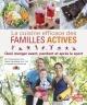 Couverture : La cuisine efficace des familles actives Pearle Nerenberg