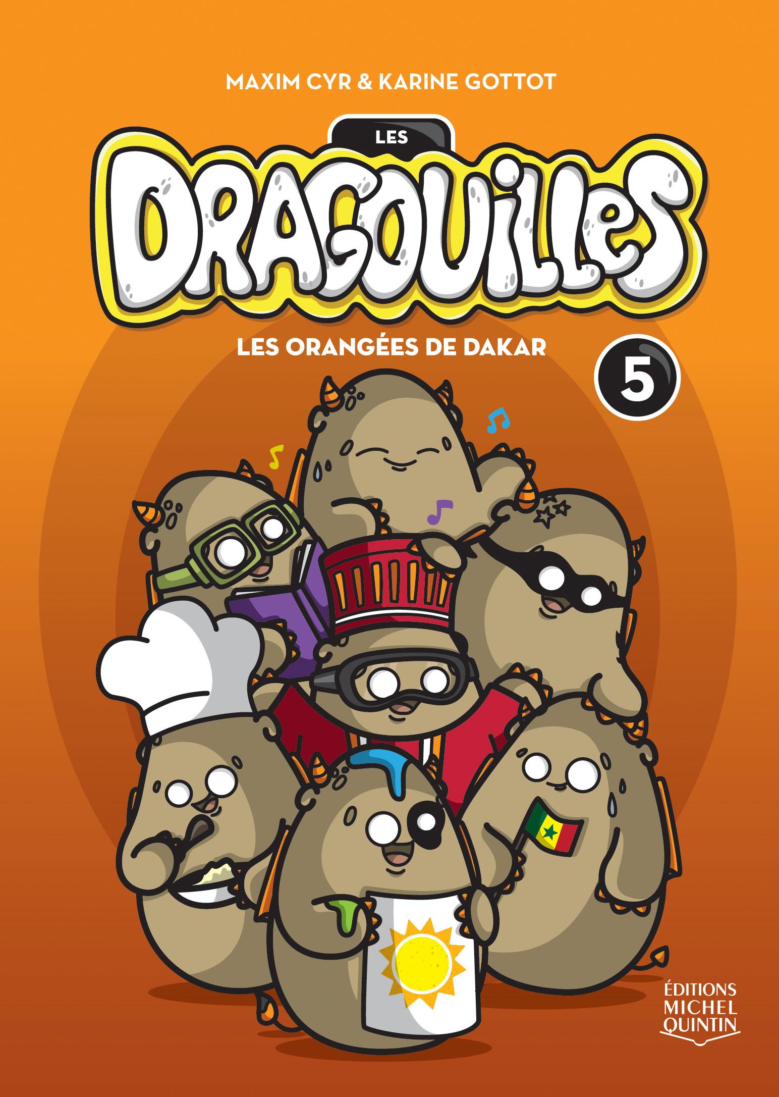 Couverture : Les dragouilles T.5 : Les orangées de Dakar Maxim Cyr