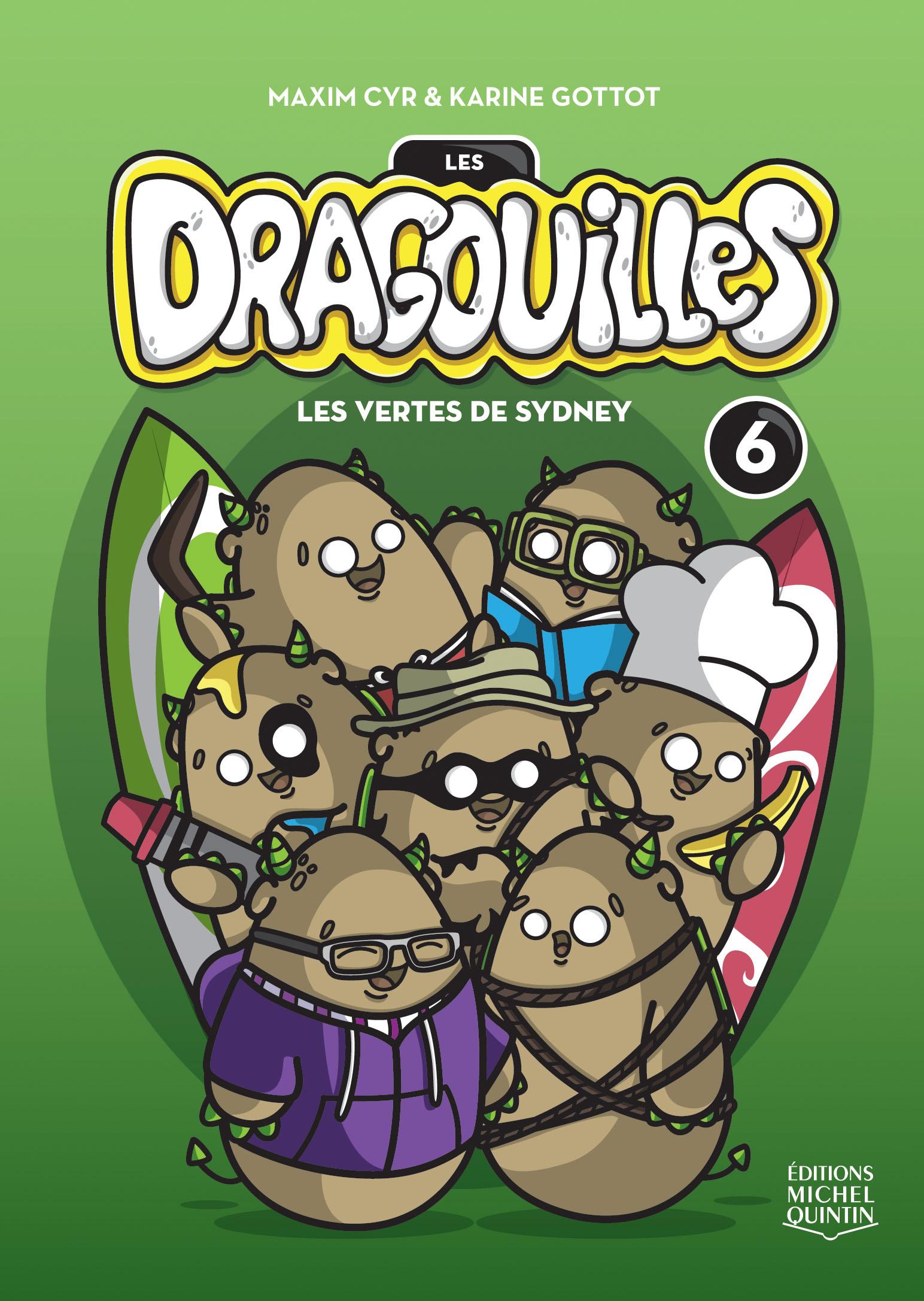 Couverture : Les dragouilles T.6 : Les vertes de Sydney Maxim Cyr, Karine Gottot