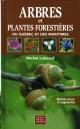 Couverture : Arbres et plantes forestières du Québec et des Maritimes Michel Leboeuf