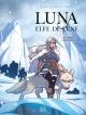 Couverture : Luna elfe de lune T.1 : Les loups de glace Élodie Tirel,  Lylian, Julie Fontaine Ferron