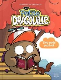 La petite dragouille T.1: Des mots partout