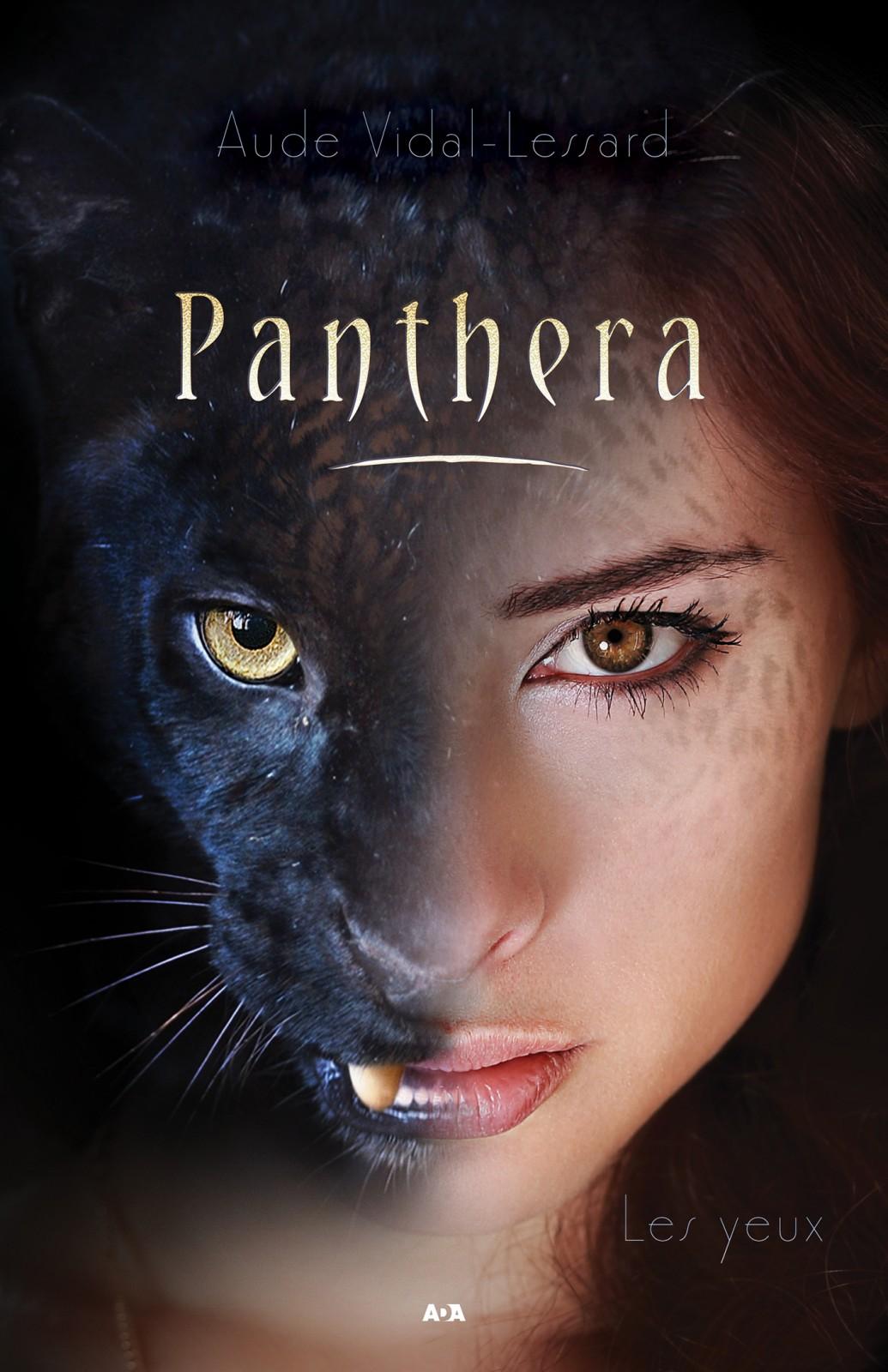 Panthera T.1 : Les yeux