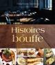 Couverture : Histoires de bouffe : recettes et anecdotes Stéphane Gadbois