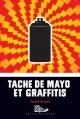 Couverture : Tache de mayo et graffitis Émilie Rivard