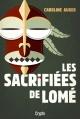 Couverture : Les sacrifiées de Lomé Caroline Auger