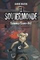 Couverture : Le Soutermonde T.1 : Sammy Sans-Def Annie Bacon