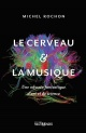 Couverture : Le cerveau et la musique Rochon Michel