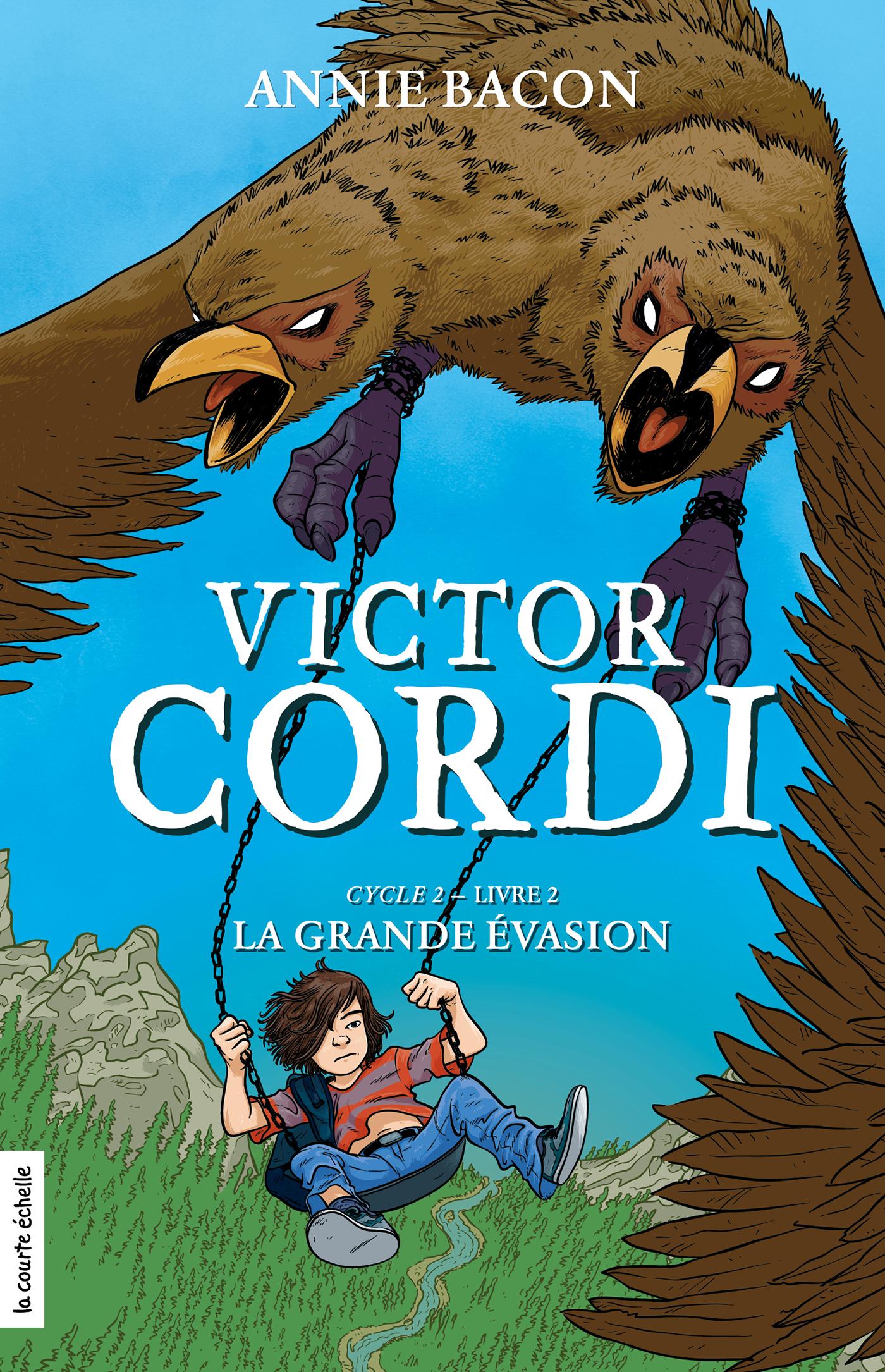 Victor Cordi T.7 : Cycle 2, livre 2 : La grande évasion