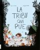 Couverture : La tribu qui pue Magali Le Huche, Élise Gravel