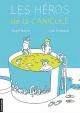 Couverture : Les héros de la canicule Cyril Doisneau, André Marois