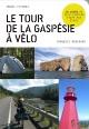 Couverture : Le tour de la Gaspésie à vélo François Bouchard