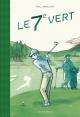 Couverture : Le 7e vert Paul Bordeleau