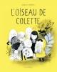 Couverture : L'oiseau de Colette Isabelle Arsenault