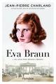 Couverture : Eva Braun T.1 : Un jour mon prince viendra Jean-pierre Charland