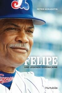 Felipe : une légende dominicaine