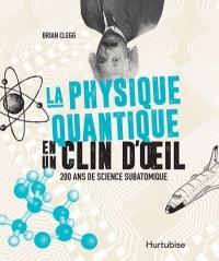 La physique quantique en un clin d'oeil