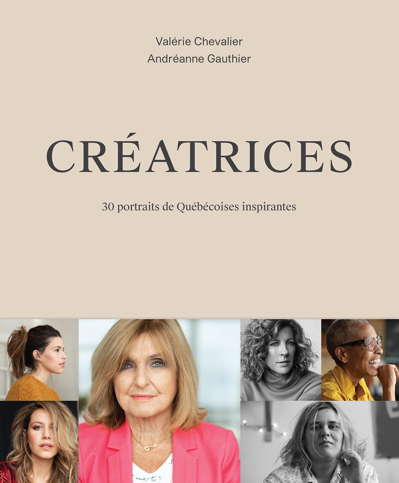 Créatrices : 30 portraits de Québécoises inspirantes