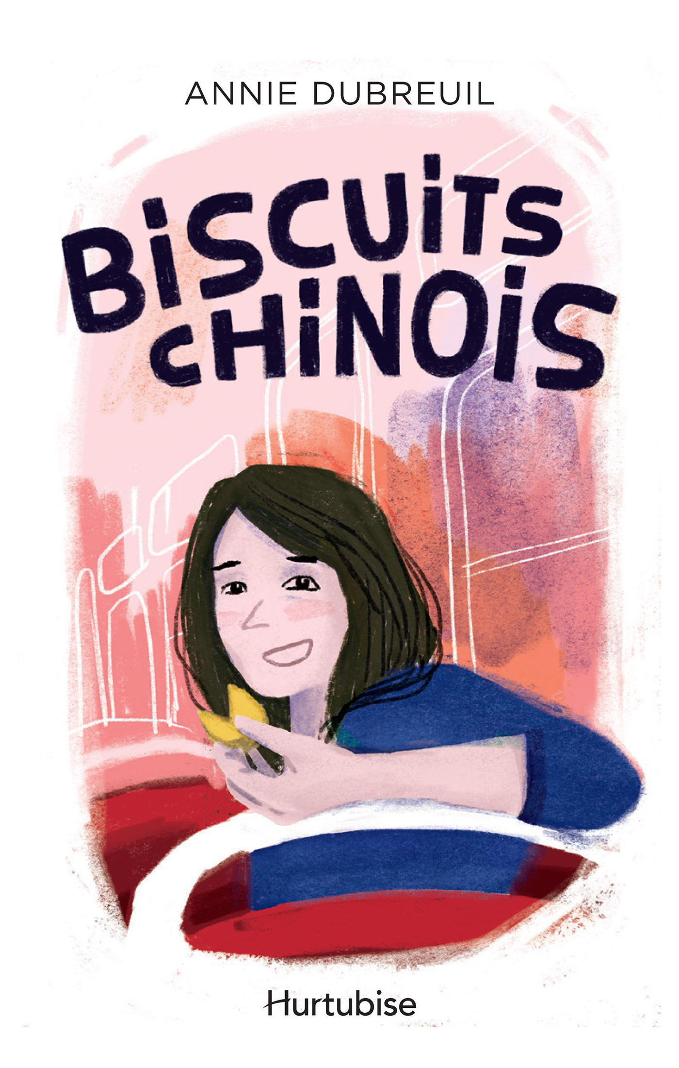 Couverture : Biscuits chinois Annie Dubreuil